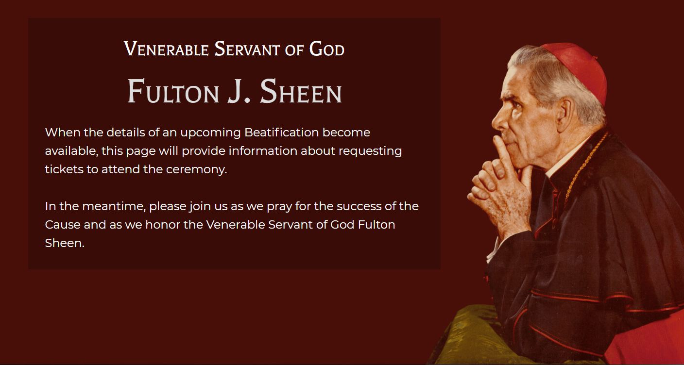 Venerable Servant of God Fulton J. Sheen will be beatified in Peoria on Dec. 21